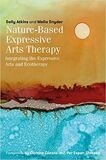 "Levine, S.K. A response: Sally Atkins and Melia Snyder ""NATURE-BASED EXPRESSIVE ARTS THERAPY. INTEGRATING THE EXPRESSIVE ARTS AND ECOTHERAPY"""